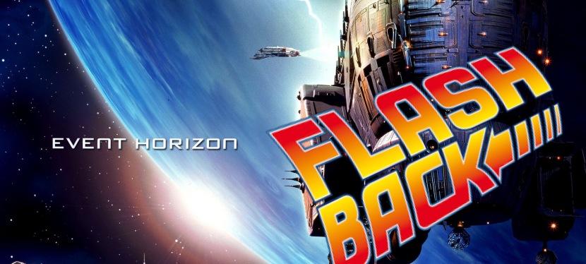 Flash Black Friday Review! Event Horizon